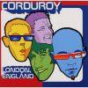 コーデュロイ / ロンドン、イングランド [2CD] [CD] [アルバム] [2001/06/15発売]