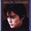 尾崎豊 - I LOVE YOU [CD]