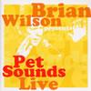 ブライアン・ウィルソン / ペット・サウンズ・ライヴ 2002