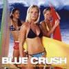 「BLUE CRUSH」オリジナル・サウンドトラック [CD]