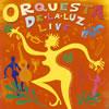 オルケスタ・デ・ラ・ルス / ライヴ [CD] [アルバム] [2003/03/26発売]
