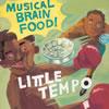 リトル・テンポ / MUSICAL BRAIN FOOD [CD] [アルバム] [2003/05/21発売]