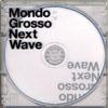 MONDO GROSSO / Next Wave [限定] [CD] [アルバム] [2003/06/25発売]