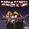 ラッパ我リヤ / SUPER HARD [再発] [CD] [アルバム] [2003/08/20発売]