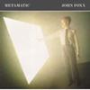 ジョン・フォックス / メタマティック [紙ジャケット仕様] [CD] [アルバム] [2003/10/22発売]