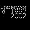 アンダーワールド - アンダーワールド 1992-2002〜ジャパン・オンリー・スペシャル・エディション〜 [2CD+DVD] [限定]