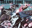 DREAMS COME TRUE / やさしいキスをして