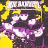 MIC BANDITZ / Johnny Astro&the Diamond Crooks