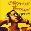 BOY-KEN / EVERYTHIN' IS EVERYTHIN'