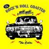 THE COLTS / ROCK'N ROLL COASTER YEAH!YEAH!〜恋のローラーコースター ヤア!ヤア!〜