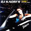 "DJ KAORI / DJ KAORI'S""RIDE""into the PARTY"