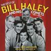 ビル・ヘイリー&ヒズ・コメッツ / ザ・ベスト・オブ・ビル・ヘイリー&ヒズ・コメッツ1951〜1954 [CD] [アルバム] [2004/10/20発売]