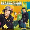 ステューパ / STREEZ FILMS Ver.KICK!!