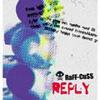 RaFF-CuSS / REPLY
