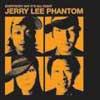 JERRY LEE PHANTOM / EVERYBODY SAY IT'S ALL RIGHT [CD] [アルバム] [2005/02/09発売]