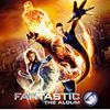 「ファンタスティック・フォー」オリジナル・サウンドトラック [CD]