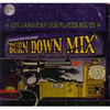 BURN DOWN / BURN DOWN MIX