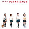 パーランマウム / we are PARAN MAUM