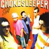 CHOKE SLEEPER / STAY [CCCD] [廃盤]