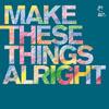 miaou(ミアオウ) / make these things alright [CD] [アルバム] [2005/08/10発売]