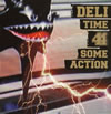 DELI / TIME 4 SOME ACTION