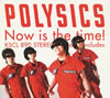 POLYSICS / Now is the time!