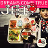 DREAMS COME TRUE / JET!!! / SUNSHINE きくきくセット