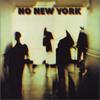NO NEW YORK [CD] [紙ジャケット仕様] [限定]