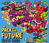 TAKKYU ISHINO / A PACK TO THE FUTURE