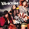 YA-KYIM / STILL ONLY ONE