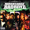 NORTH COAST BAD BOYZ / The Mission