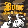 Bone Thugs-N-Harmony / Behind The Harmony〈初回限定出荷〉