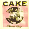 CAKE / プレッシャー・チーフ〜ツアー・エディション [CD+DVD] [限定] [CD] [アルバム] [2006/02/01発売]