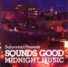 SOUNDS GOOD / MIDNIGHT MUSIC