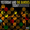 THE BAWDIES / YESTERDAY AND TODAY