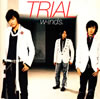 w-inds. / TRIAL