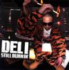 DELI / STIL BURNIN' [2CD]