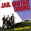JAIL GUITAR DOORS / YOU TALKIN' TO ME? [CD] [アルバム] [2006/04/30発売]