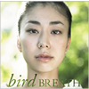 bird / BREATH
