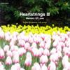 倉本裕基 / ハートストリングス3 メモリー・オブ・ラヴ [CD] [アルバム] [2006/11/29発売]