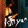 石田長生 / ISHIYAN [CD] [アルバム] [2006/11/08発売]