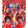 WaT、ニュー・シングル&DVDが発売に!