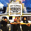 ZION I&THE GROUCH / HEROES IN THE CITY OF DOPE [CD] [アルバム] [2006/11/08発売]