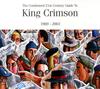 キング・クリムゾン / 濃縮キング・クリムゾン ベスト・オブ・キング・クリムゾン 1969-2003