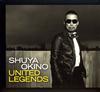 SHUYA OKINO / UNITED LEGENDS [紙ジャケット仕様] [CD] [アルバム] [2006/12/06発売]