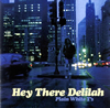 Plain White T's / Hey There Delilah [CD] [アルバム] [2006/11/08発売]