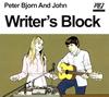 ピーター・ビヨーン・アンド・ジョン / ライターズ・ブロック