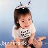 Jazztronik / Love Tribe