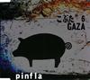 """pinfla / こぶた""""6 / GAZA"""