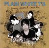 プレイン・ホワイト・ティーズ / エヴリィ・セカンド・カウンツ [廃盤] [CD] [アルバム] [2007/03/07発売]